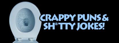 crappy puns shtty jokes - Bathroom Puns