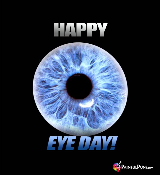 Happy Eye Day!