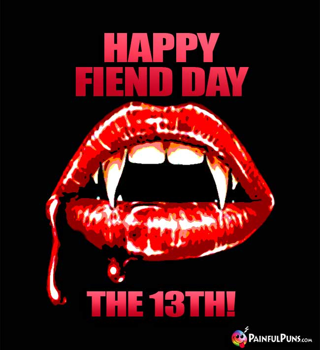 Happy Fiend Day the 13th!